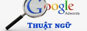 Các thuật ngữ cơ bản trong Google AdWords