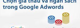 Giá thầu và ngân sách trong quảng cáo Google AdWords